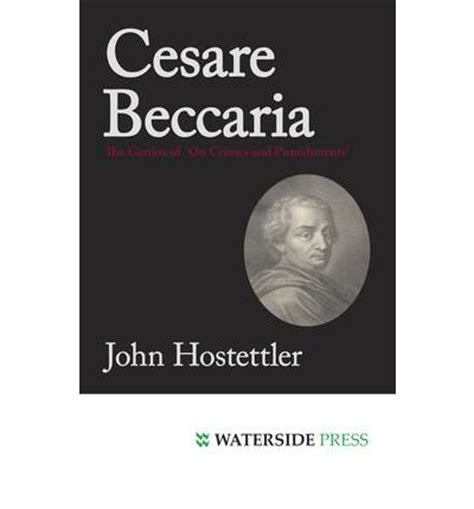 An essay on crime and punishment cesare beccaria